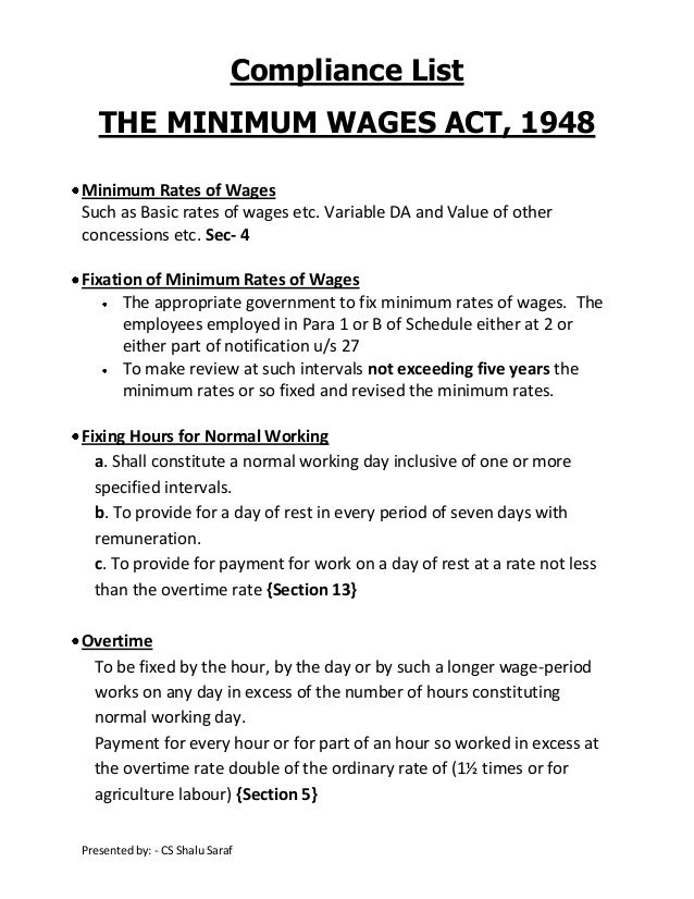 Compliance List THE MINIMUM WAGES ACT, 1948 Minimum Rates of Wages Such as Basic rates of wages etc. Variable DA and Value...
