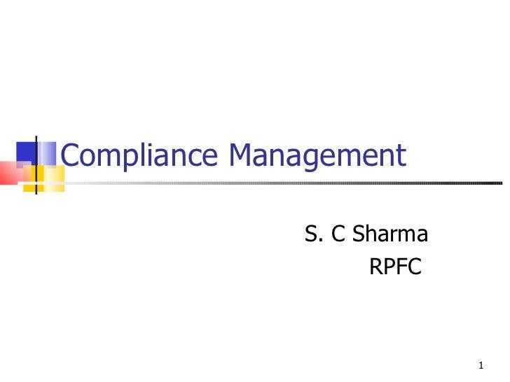 Compliance Management S. C Sharma RPFC