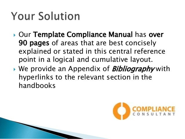 4.   Our Template Compliance Manual ...