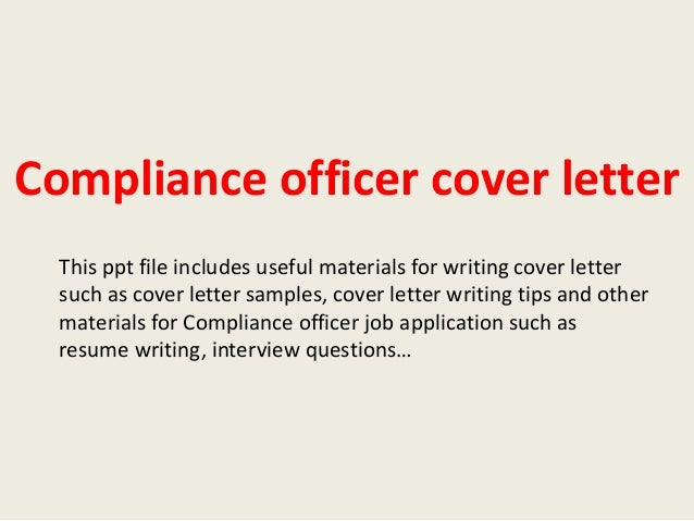 Beautiful Compliance Officer Cover Letter This Ppt File Includes Useful Materials For  Writing Cover Letter Such As ...