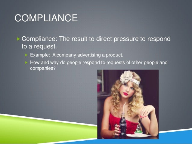 discuss the use of compliance techniques The literature on social influence sometimes used the term compliance interchangeably with conformity this can happen when 'conformity' is what are the factors and situations that make us more compliant, and why is it that we are more influenced on some occasions than others generally, people influence us when.