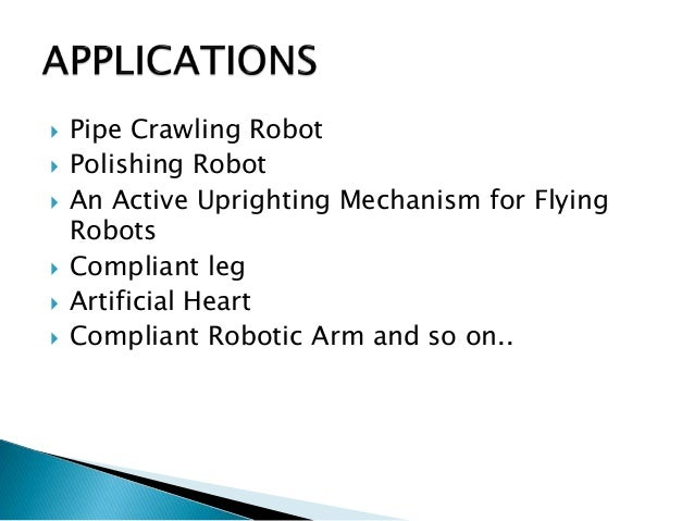 Compliant mechanisms and its application in robotics