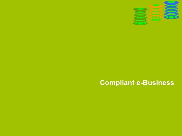 Compliant e-Business