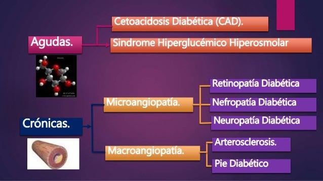 Complicaciones agudas y crónicas de la diabetes, e
