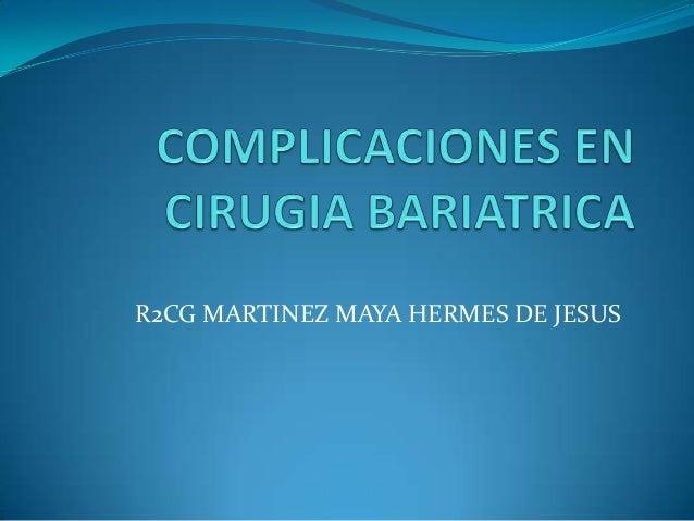 Complicaciones de cirugia bariatrica