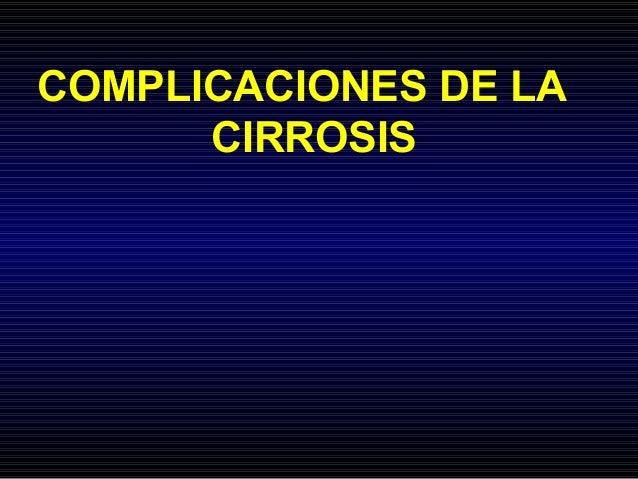 COMPLICACIONES DE LA CIRROSIS