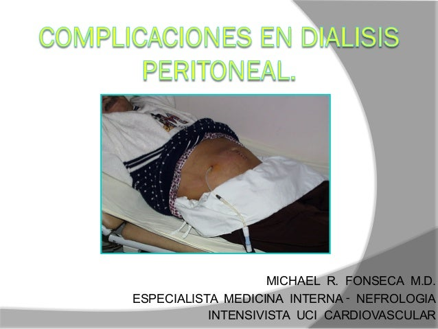 MICHAEL R. FONSECA M.D. ESPECIALISTA MEDICINA INTERNA ‑ NEFROLOGIA INTENSIVISTA UCI CARDIOVASCULAR