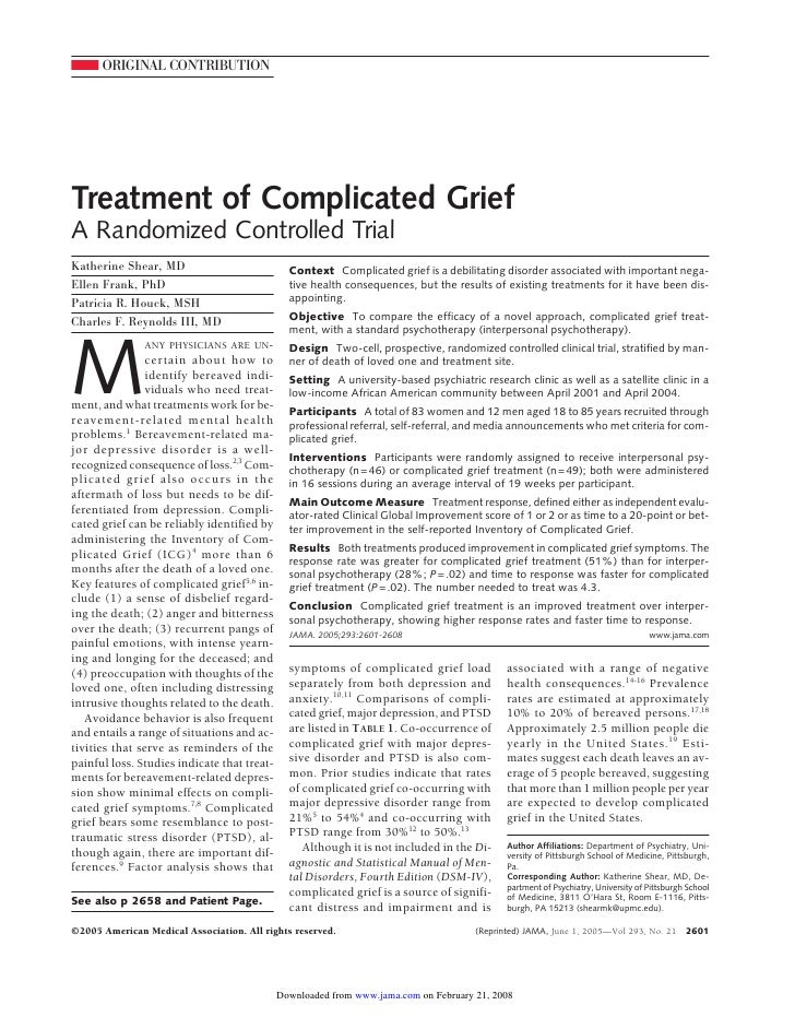 ORIGINAL CONTRIBUTION     Treatment of Complicated Grief A Randomized Controlled Trial Katherine Shear, MD                ...