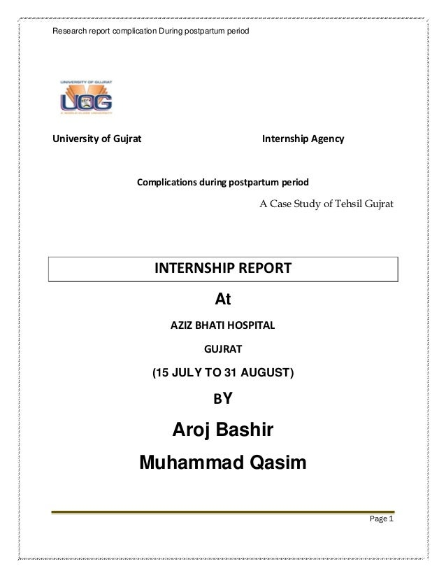 Research report complication During postpartum periodUniversity of Gujrat                                    Internship Ag...