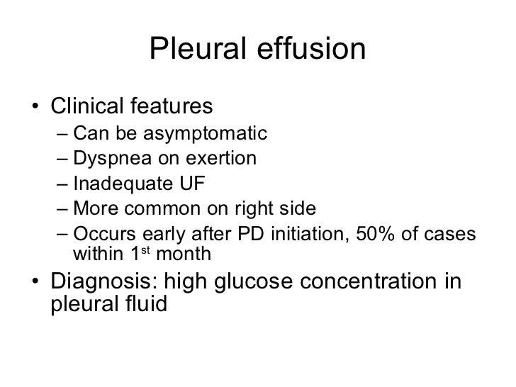 Pleural effusion <ul><li>Clinical features </li></ul><ul><ul><li>Can be asymptomatic </li></ul></ul><ul><ul><li>Dyspnea on...