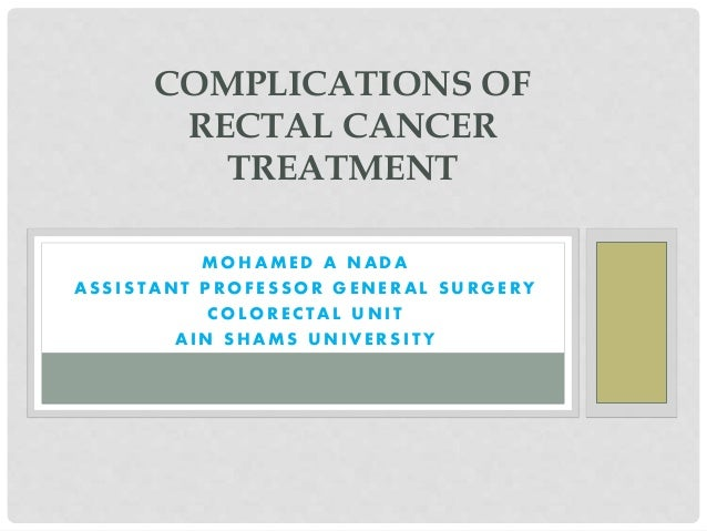 Complications Of Rectal Cancer Treatment Copy