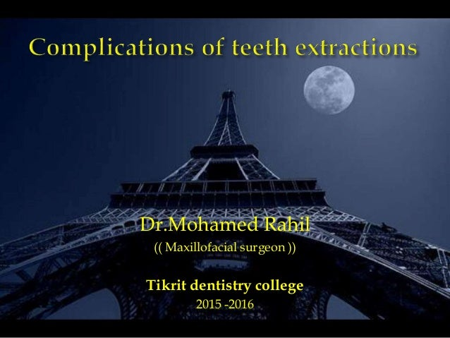 Dr.Mohamed Rahil (( Maxillofacial surgeon )) Tikrit dentistry college 2015 -2016