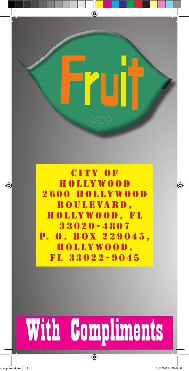 City of                         Hollywood                     2600 Hollywood                        B o u l e va r d ,    ...