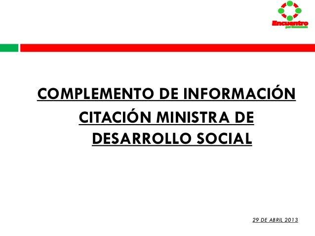 COMPLEMENTO DE INFORMACIÓNCITACIÓN MINISTRA DEDESARROLLO SOCIALEncuentropor GuatemalaEncuentropor GuatemalaEncuentropor Gu...