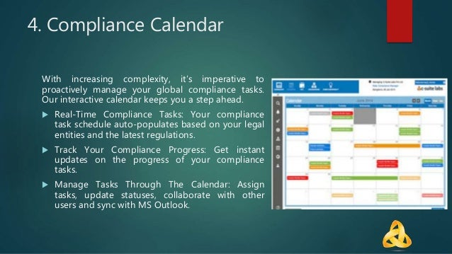 4. Compliance Calendar With increasing complexity, it's imperative to proactively manage your global compliance tasks. Our...