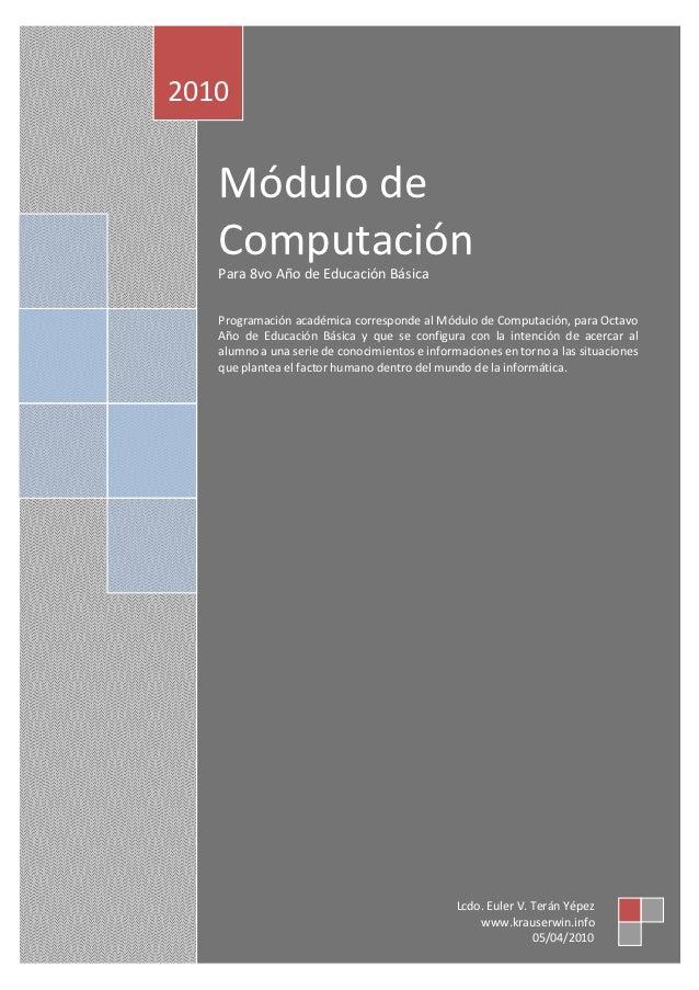 Computación 8vo Año de Educación Básica                                                    Pág. 1             2010        ...