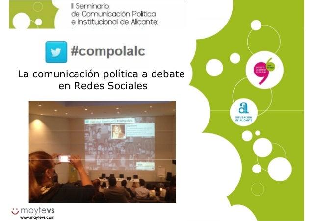 www.maytevs.com La comunicación política a debate en Redes Sociales