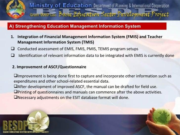 <ul><li>Integration of Financial Management Information System (FMIS) and Teacher Management Information System (TMIS) </l...