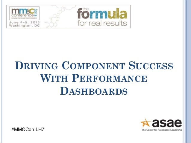 DRIVING COMPONENT SUCCESS WITH PERFORMANCE DASHBOARDS  #MMCCon LH7