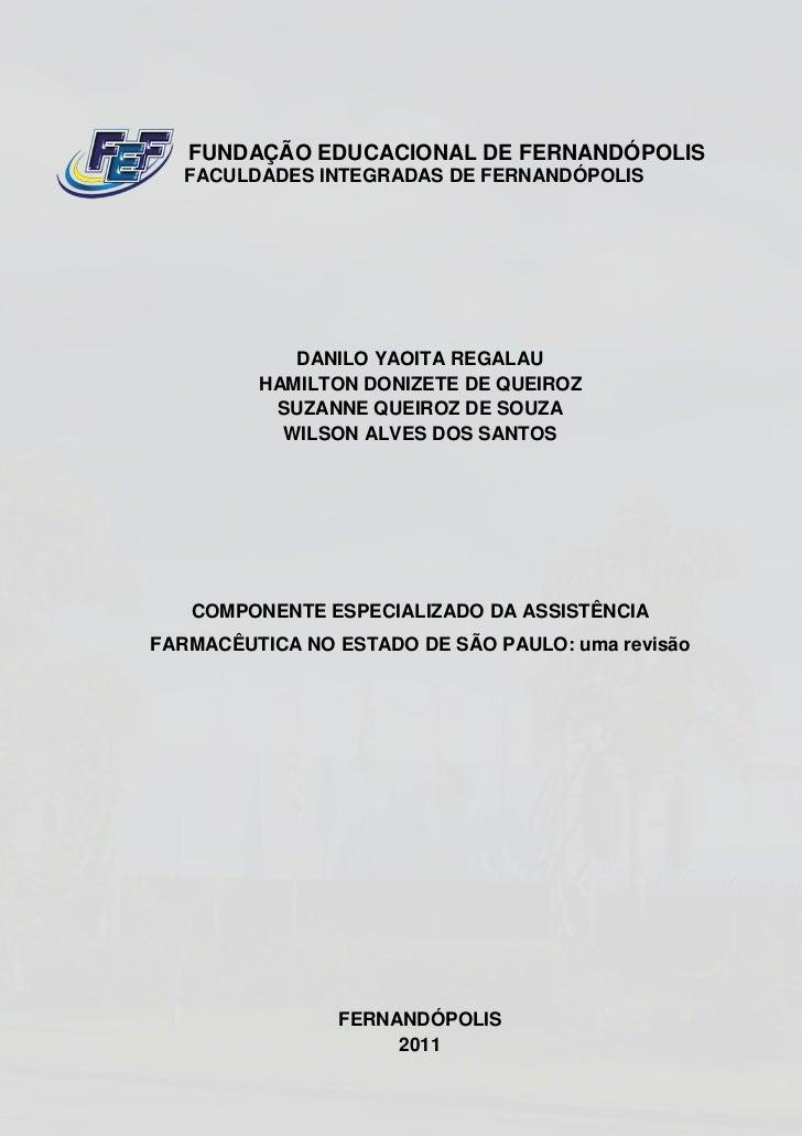 FUNDAÇÃO EDUCACIONAL DE FERNANDÓPOLIS   FACULDADES INTEGRADAS DE FERNANDÓPOLIS            DANILO YAOITA REGALAU         HA...