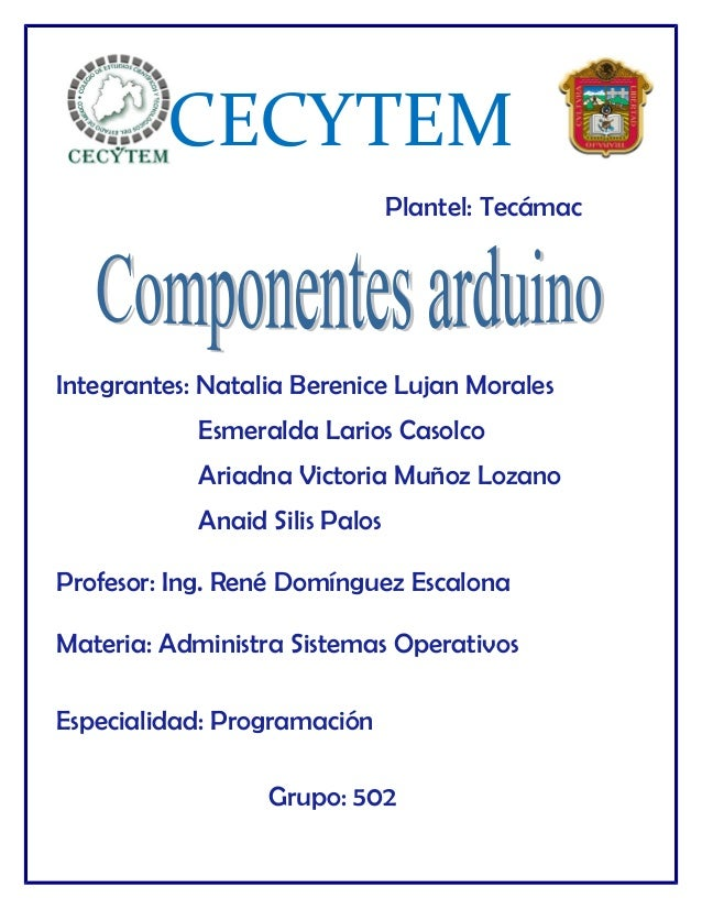 CECYTEM Plantel: Tecámac Integrantes: Natalia Berenice Lujan Morales Esmeralda Larios Casolco Ariadna Victoria Muñoz Lozan...