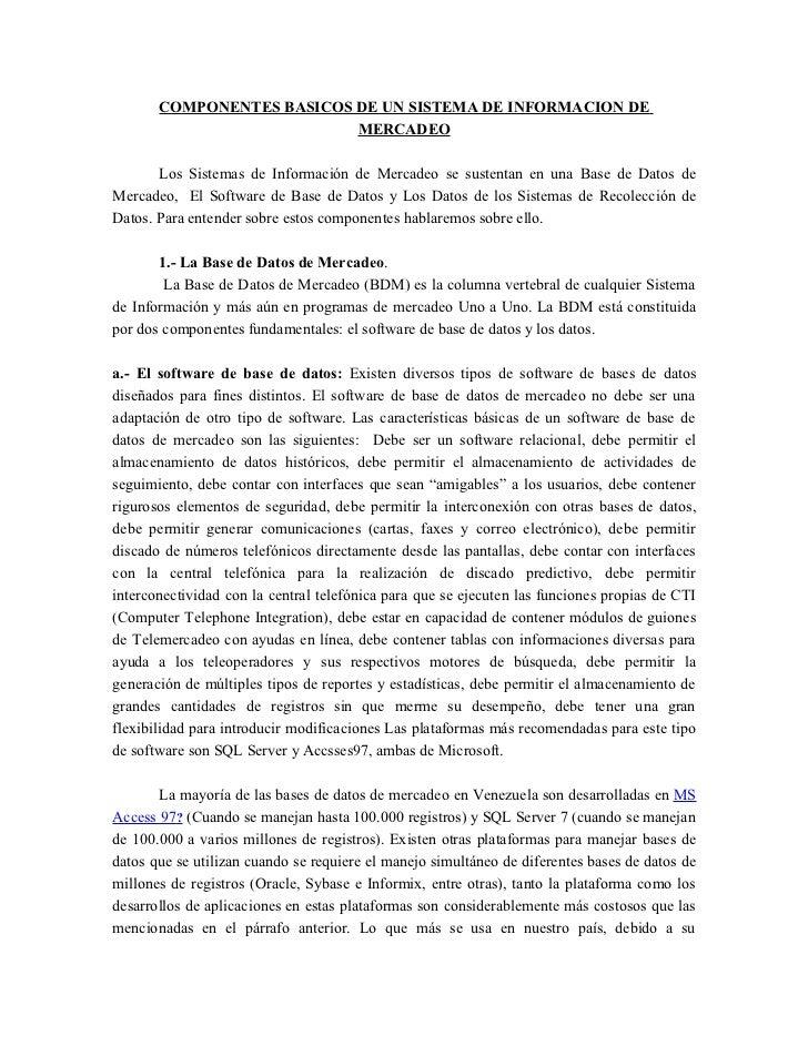 COMPONENTES BASICOS DE UN SISTEMA DE INFORMACION DE                            MERCADEO         Los Sistemas de Informació...