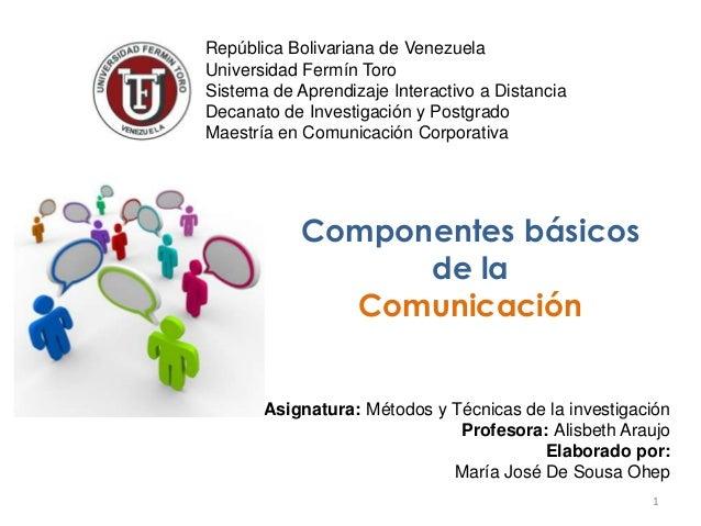 1 República Bolivariana de Venezuela Universidad Fermín Toro Sistema de Aprendizaje Interactivo a Distancia Decanato de In...