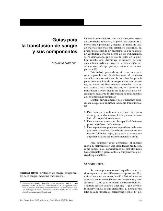 Rev Panam Salud Publica/Pan Am J Public Health 13(2/3), 2003 183 Temas de actualidad / Current topics Guías para la transf...