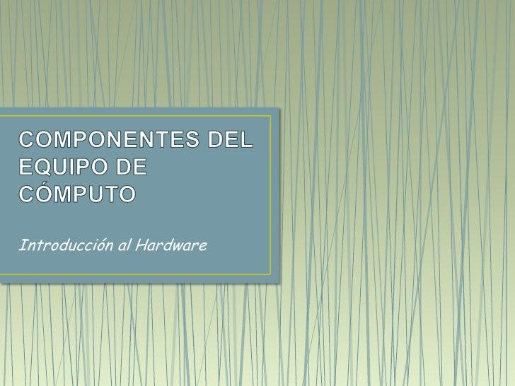 Introducción al Hardware