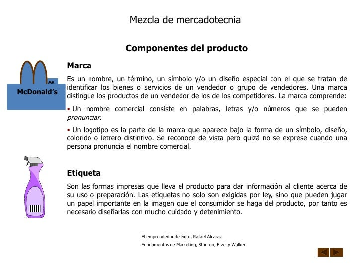 Mezcla de mercadotecnia                                 Componentes del producto              Marca        MR             ...
