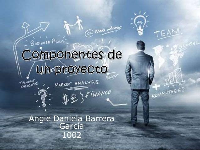 Angie Daniela Barrera García 1002