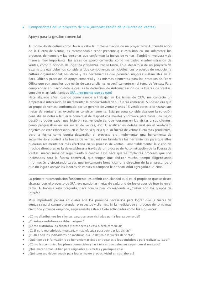 Componentes de un proyecto de SFA (Automatización de la Fuerza de Ventas)Apoyo para la gestión comercialAl momento de defi...
