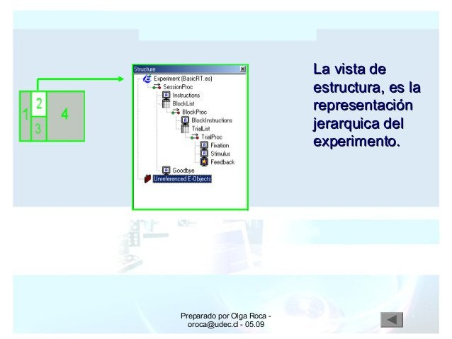 Preparado por Olga Roca - oroca@udec.cl - 05.09 La vista deLa vista de estructura, es laestructura, es la representaciónre...