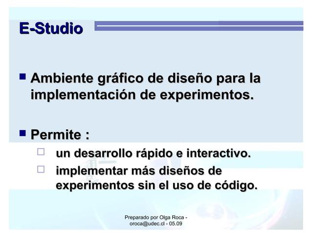 Preparado por Olga Roca - oroca@udec.cl - 05.09 E-StudioE-Studio  Ambiente gráfico de diseño para laAmbiente gráfico de d...