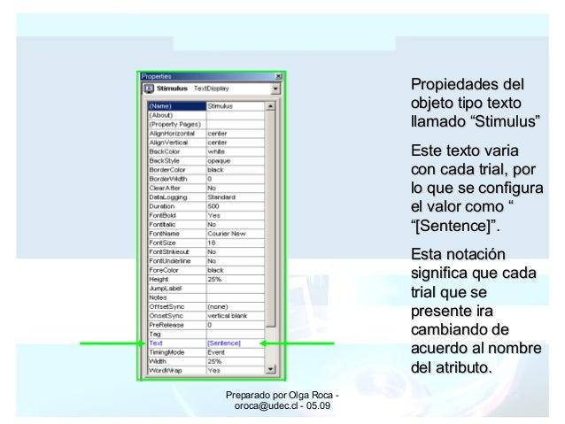 Preparado por Olga Roca - oroca@udec.cl - 05.09 Propiedades delPropiedades del objeto tipo textoobjeto tipo texto llamado ...