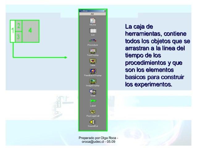 Preparado por Olga Roca - oroca@udec.cl - 05.09 La caja deLa caja de herramientas, contieneherramientas, contiene todos lo...