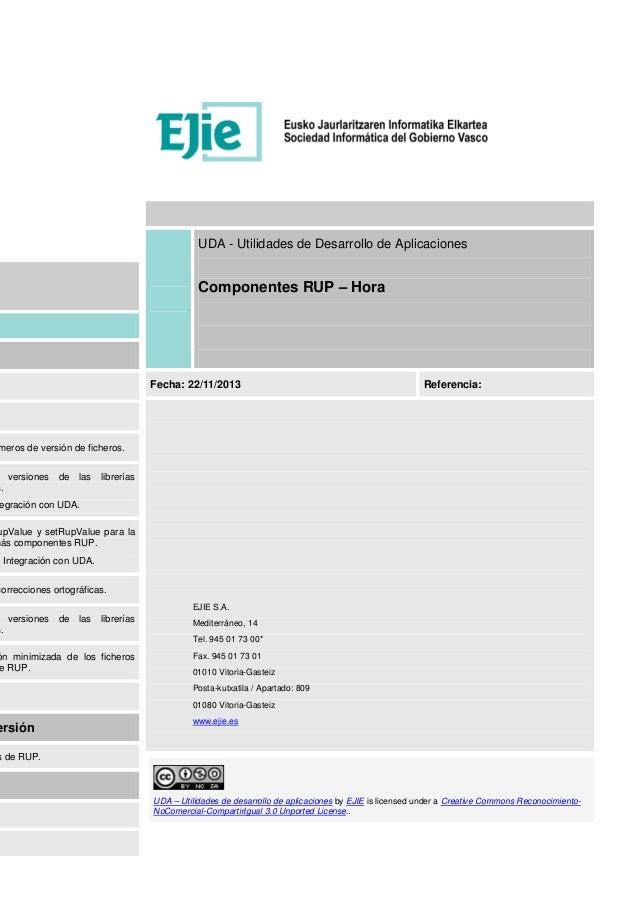 meros de versión de ficheros. versiones de las librerías s. egración con UDA. upValue y setRupValue para la más componente...