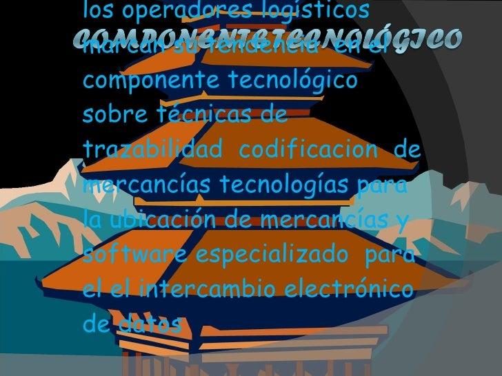 los operadores logísticos  marcan su tendencia  en el componente tecnológico  sobre técnicas de trazabilidad  codificacion...