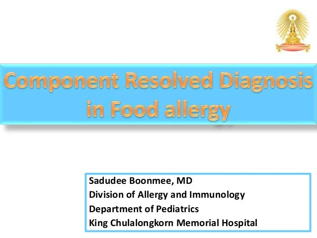 Sadudee Boonmee, MDDivision of Allergy and ImmunologyDepartment of PediatricsKing Chulalongkorn Memorial Hospital