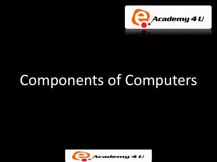 Components of Computers
