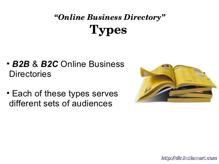""" Online Business Directory"" Types <ul><li>B2B  &  B2C  Online Business  </li></ul><ul><li>Directories </li></ul><ul><li>E..."