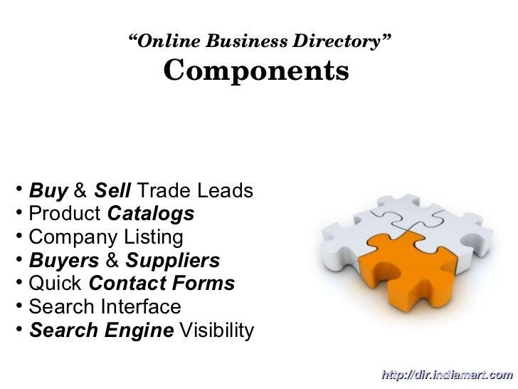 """ Online Business Directory"" Components <ul><li>Buy  &  Sell  Trade Leads </li></ul><ul><li>Product  Catalogs </li></ul><u..."