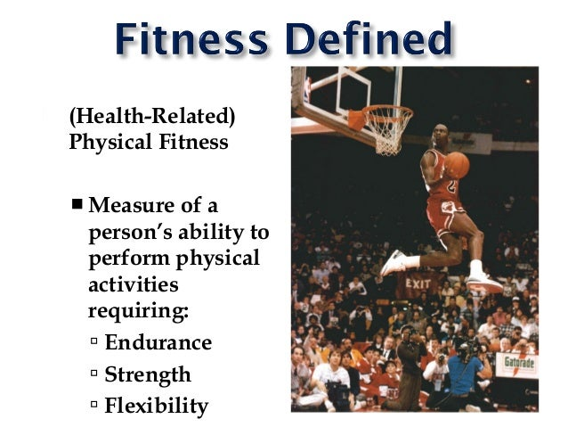 Components Of Physical Fitness 1 Dr D N Bid 2