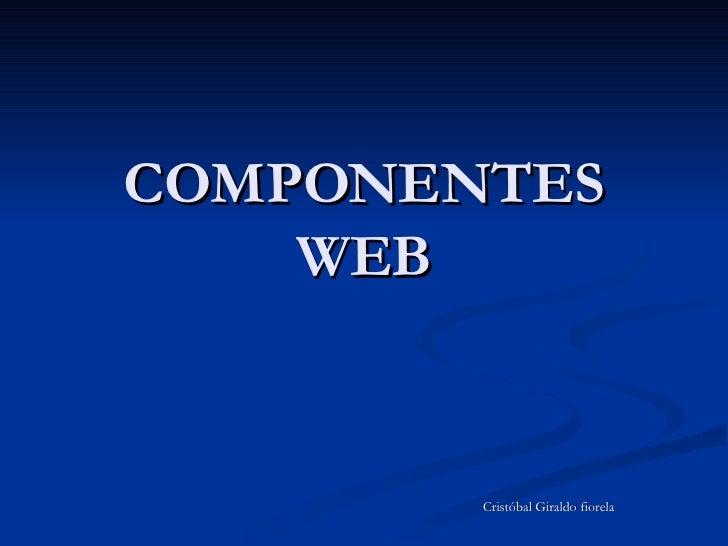 COMPONENTES WEB Cristóbal Giraldo fiorela