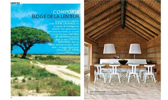 82 COMPORTA ÉLOGE DE LA LENTEUR VIVRE LES PIEDS DANS LE SABLE, c'est le concept imaginé par l'architecte portugais Manuel ...