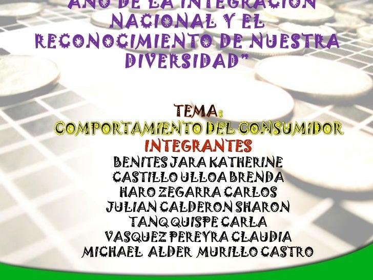 """"""" AÑO DE LA INTEGRACIÓN NACIONAL Y EL RECONOCIMIENTO DE NUESTRA DIVERSIDAD"""""""