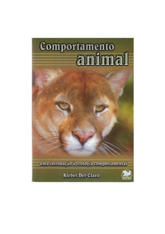 Contra capa:Escrito por um dos Ecólogos Comportamentais de maior destaqueatualmente no Brasil, através de uma linguagem cl...