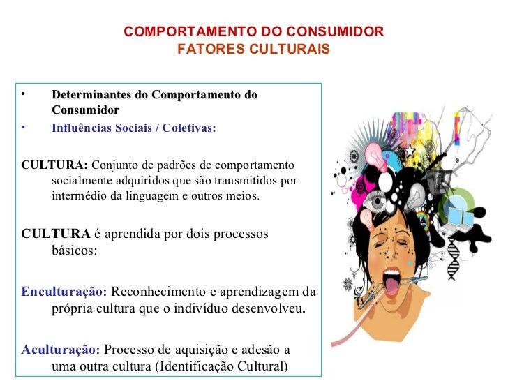 <ul><li>Determinantes do Comportamento do Consumidor </li></ul><ul><li>Influências Sociais / Coletivas: </li></ul><ul><li>...