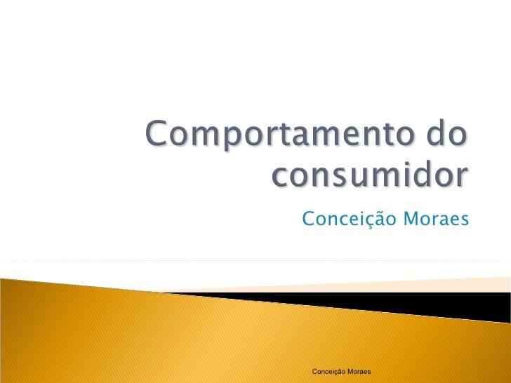 Conceição Moraes Conceição Moraes