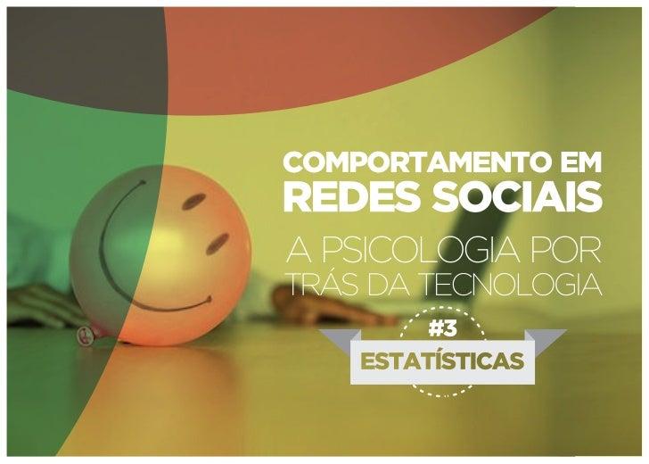 Comportamento em redes sociais - Estatísticas